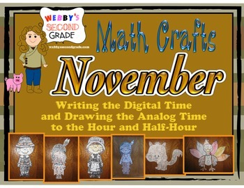 November Math Crafts Writing/Drawing  Digital/Analog Time