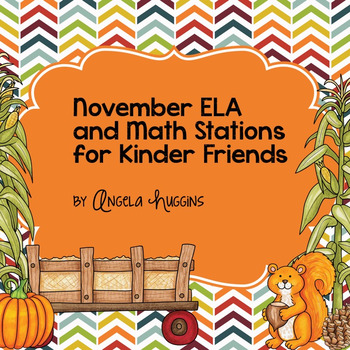 November Math and ELA Stations for Kinder Friends