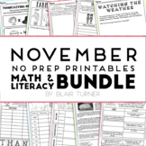 November NO PREP Printables: Math and Literacy BUNDLE