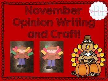 November Opinion Writing and Craft!