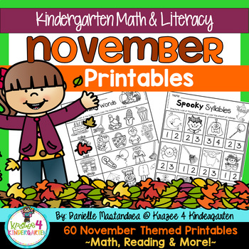 November Printables: Kindergarten {Math & Literacy- NO PREP}