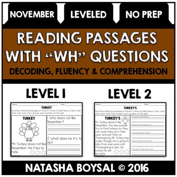 "November Reading Comprehension Passages with ""WH"" Question"