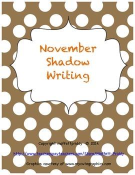 November Shadow Writing