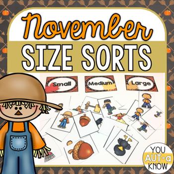 November Size Sorts - CCSS Aligned for Kindergarten