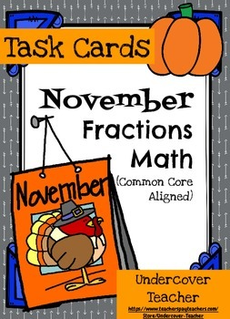 November Thanksgiving Fall Math Fractions -  80 Task Cards