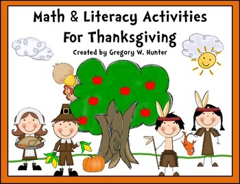 Thanksgiving Math and Literacy Activities ~ I AM THANKFUL