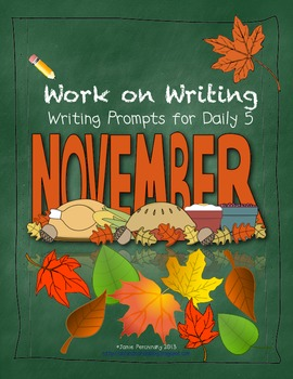 November Work on Writing Writing Prompts