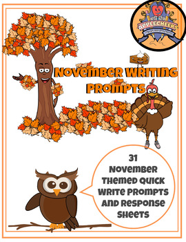 November Writing Prompts: 31 Quick Writes with Response Sheets