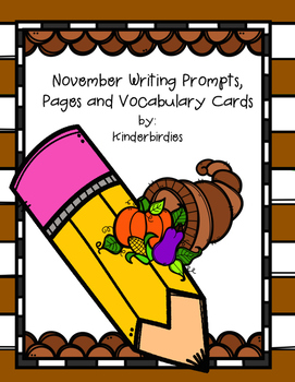November Writing Prompts, Pages and Vocabulary Cards