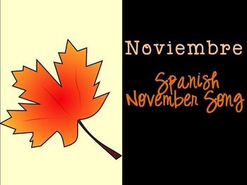 Noviembre Spanish November Song {Canción en español}