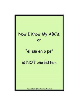 """Now I Know My ABC's or """"el em en o pe"""" is NOT one letter."""