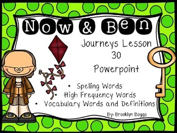Now and Ben Powerpoint - Second Grade Journeys Lesson 30