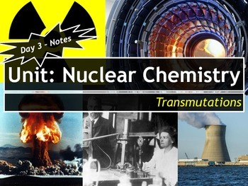 Nuclear Chemistry: Set of 4 Power Points!