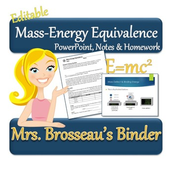 Nuclear Energy: Mass-Energy Equivalence - PowerPoint, Note