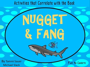 Nugget and Fang    45 pgs of Common Core Activities.