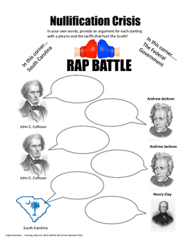 Nullification Crisis Rap Battle (Incudles prefilled out an