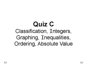 Num & Ops 09: Quiz C Classifying, Integers, Graphing, Ineq