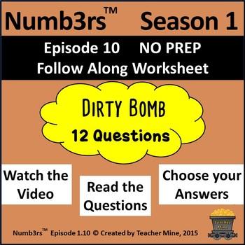 Numb3rs™  Season 1 Episode 10 Dirty Bomb Follow-Along Worksheet