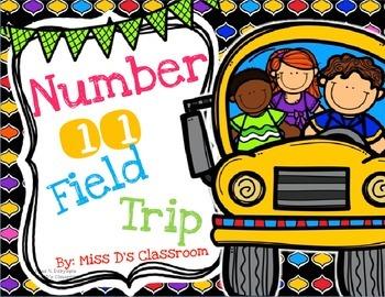 Number 11 Field Trip!