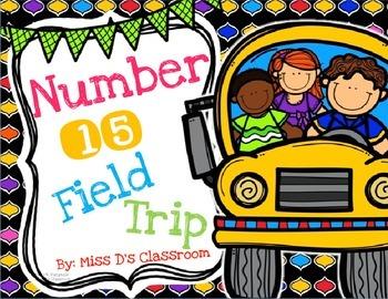 Number 15 Field Trip!