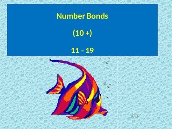 Number Bonds Addition 10 +  (11-19) PowerPoint with Studen