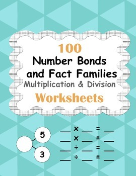 Number Bonds and Fact Families: Multiplication and Division Facts