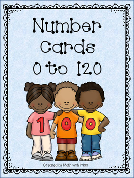 Number Cards 0-120 Math Centers compare numbers order numb
