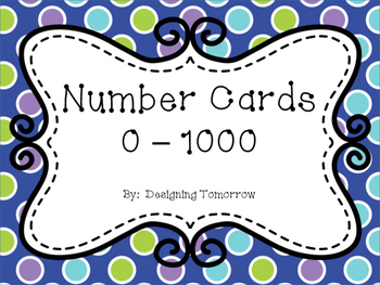 Number Cards for 0 - 1000 ~ Great for practicing ordering