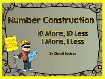 1.NBT.5 Number Construction 10 More, 10 Less, 1 More, 1 Le