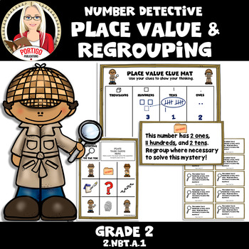 Number Detective: Place Value / Regrouping Unit