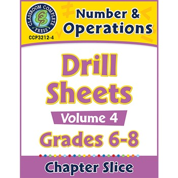 Number & Operations - Drill Sheets Vol. 4 Gr. 6-8