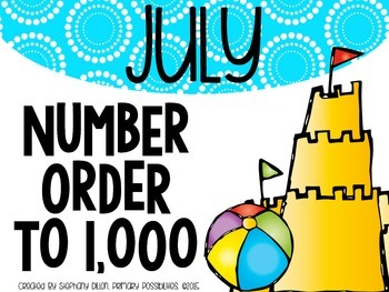 Number Order to 1,000 {July}