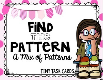 Number Patterns:  A Mixture of Patterns Tiny Task Cards