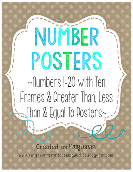 Number Posters ~Numbers 1-20 with Ten Frames and >, < & =