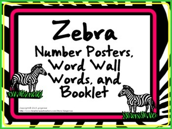 Number Posters, Word Wall Words, and Booklet - Zebra theme
