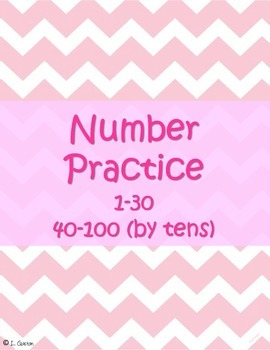 Number Practice 1-30, 40-100 (by tens)