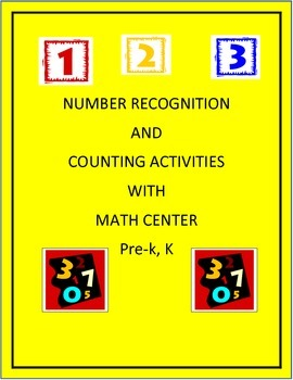 Number Recognition and Counting Activities and Math Center