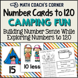 Number Sense: Number Cards to 120, Camping Fun w/Activities