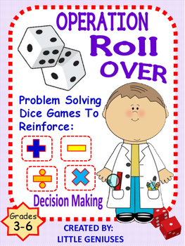 Operation Roll Over! Dice Games With Decision Making Skills