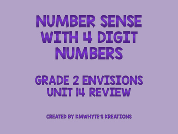 Number Sense with 4 Digit Numbers - Grade 2 enVisions Unit