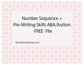 Number Sequence and Pre Writing ABA/Autism FREE