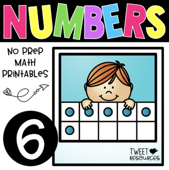 All About the NUMBER SIX ~ NO PREP Number Sense Kindergart