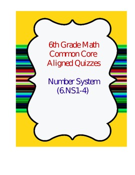 Number Systems 6.NS.1-4 Review Quizzes