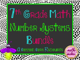 Number Systems Unit Resource Bundle 7th Grade Math ~ 50+ R