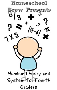 Number Theory and System for Fourth Graders