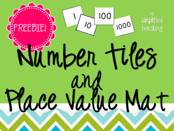Number Tiles & Place Value Mats FREEBIE {Simplified Teaching}