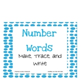 Number Words Make, Trace, and Write