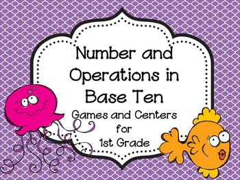 Number and Operations in Base Ten {Games and Centers for 1