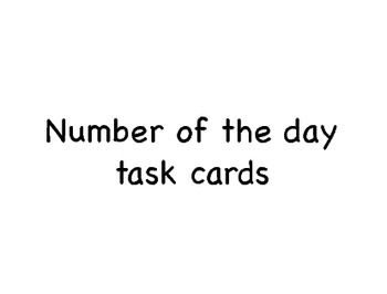 Number of the Day Task Cards Full Set