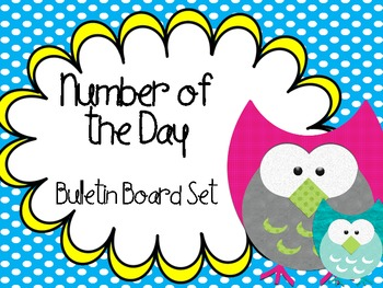 Number of the day math meeting bulletin board- OWL themed!